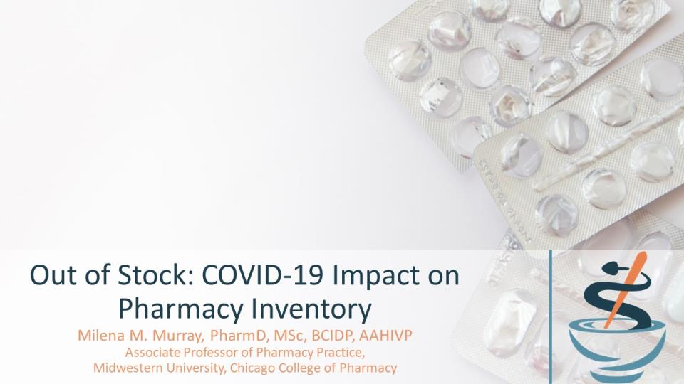 Out of Stock: COVID-19 Impact on Pharmacy Inventory